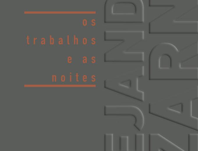 OS TRABALHOS E AS NOITES