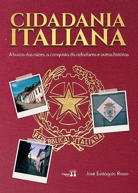 Cidadania Italiana - A busca das raízes, a conquista da cidadania e outras...
