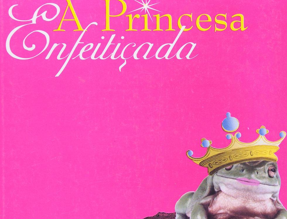 A PRINCESA ENFEITIÇADA