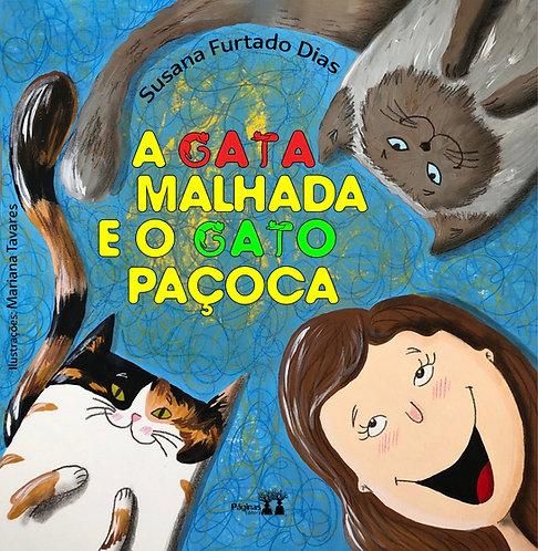 A Gata Malhada e o Gato Paçoca