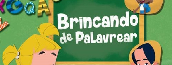 BRINCANDO DE PALAVREAR
