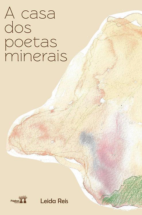 A casa dos poetas minerais