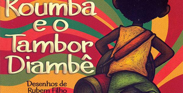 KOUMBA E O TAMBOR DIAMBE - 2 ED.