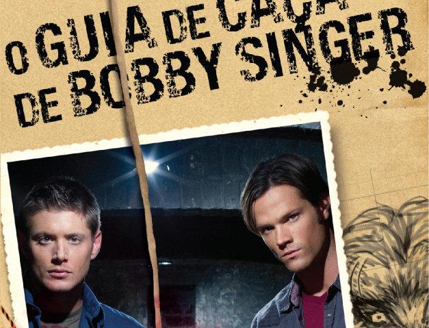 O GUIA DE CAÇA DE BOBBY SINGER