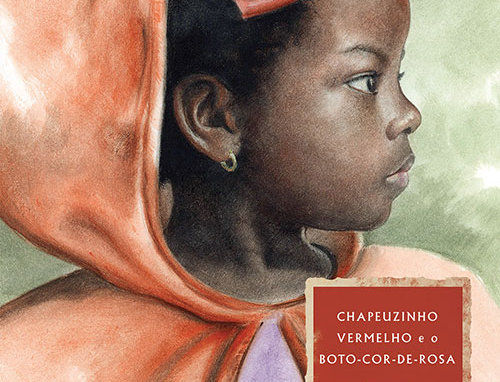 CHAPEUZINHO VERMELHO E O BOTO-COR-DE-ROSA