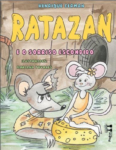 Ratazan e o sorriso escondido