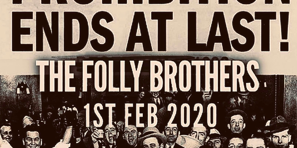 End 'Dry January' with The Folly Brothers!