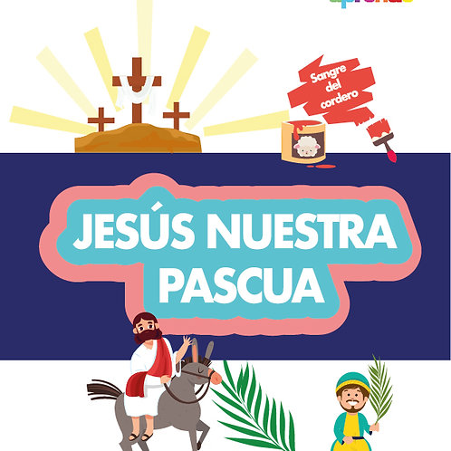 Jesús nuestra pascua