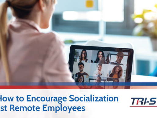 Learn How to Encourage Socialization Amongst Remote Employees