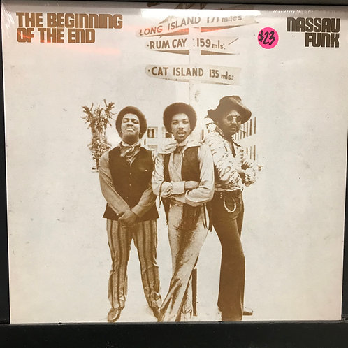 The Beginning Of The End – Nassau Funk