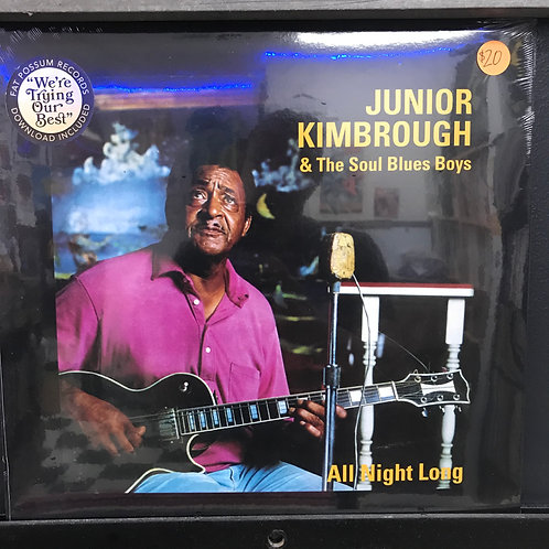 Junior Kimbrough & The Soul Blues Boys ‎– All Night Long