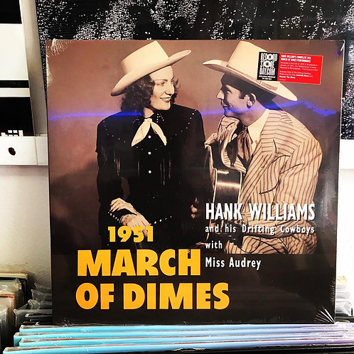 Hank Williams And His Drifting Cowboys* With Miss Audrey* – 1951 March Of Dimes