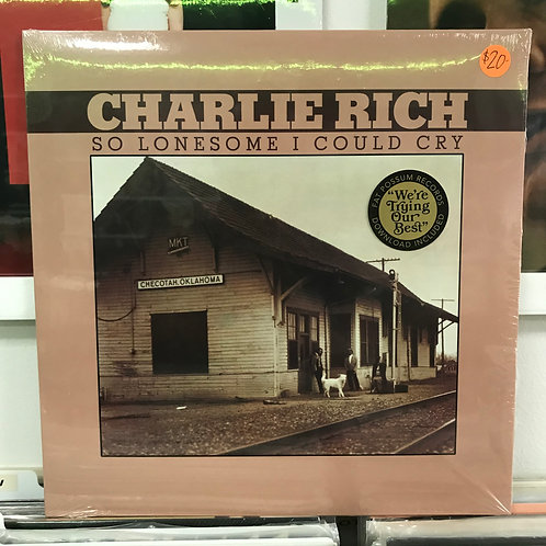 Charlie Rich ‎– So Lonesome I Could Cry