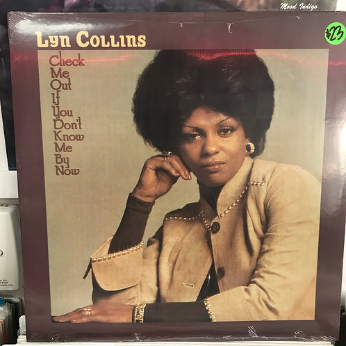 Lyn Collins – Check Me Out If You Don't Know Me By Now