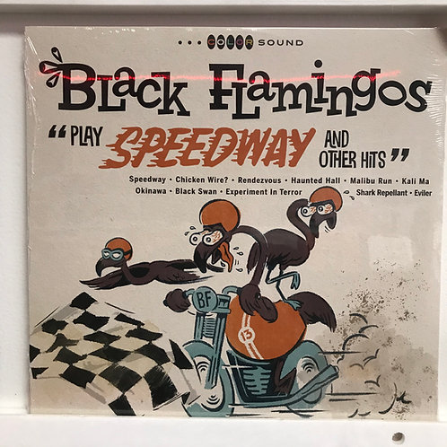 Black Flamingos ‎– Play Speedway And Other Hits