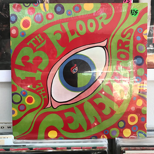 The 13th Floor Elevators – The Psychedelic Sounds Of The 13th Floor Elevators