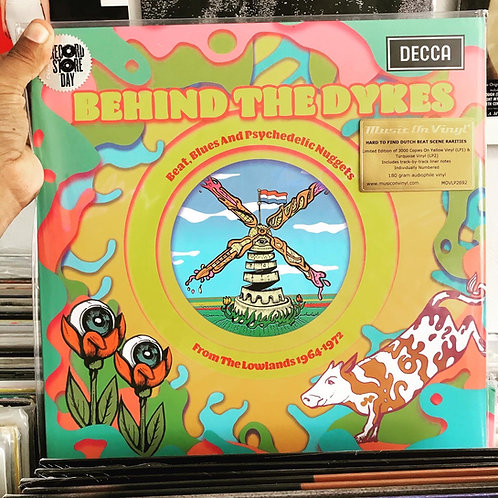 Behind The Dykes: Beat, Blues And Psychedelic Nuggets From The Lowlands 1964-197