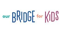 OURBRIDGE FOR KIDS