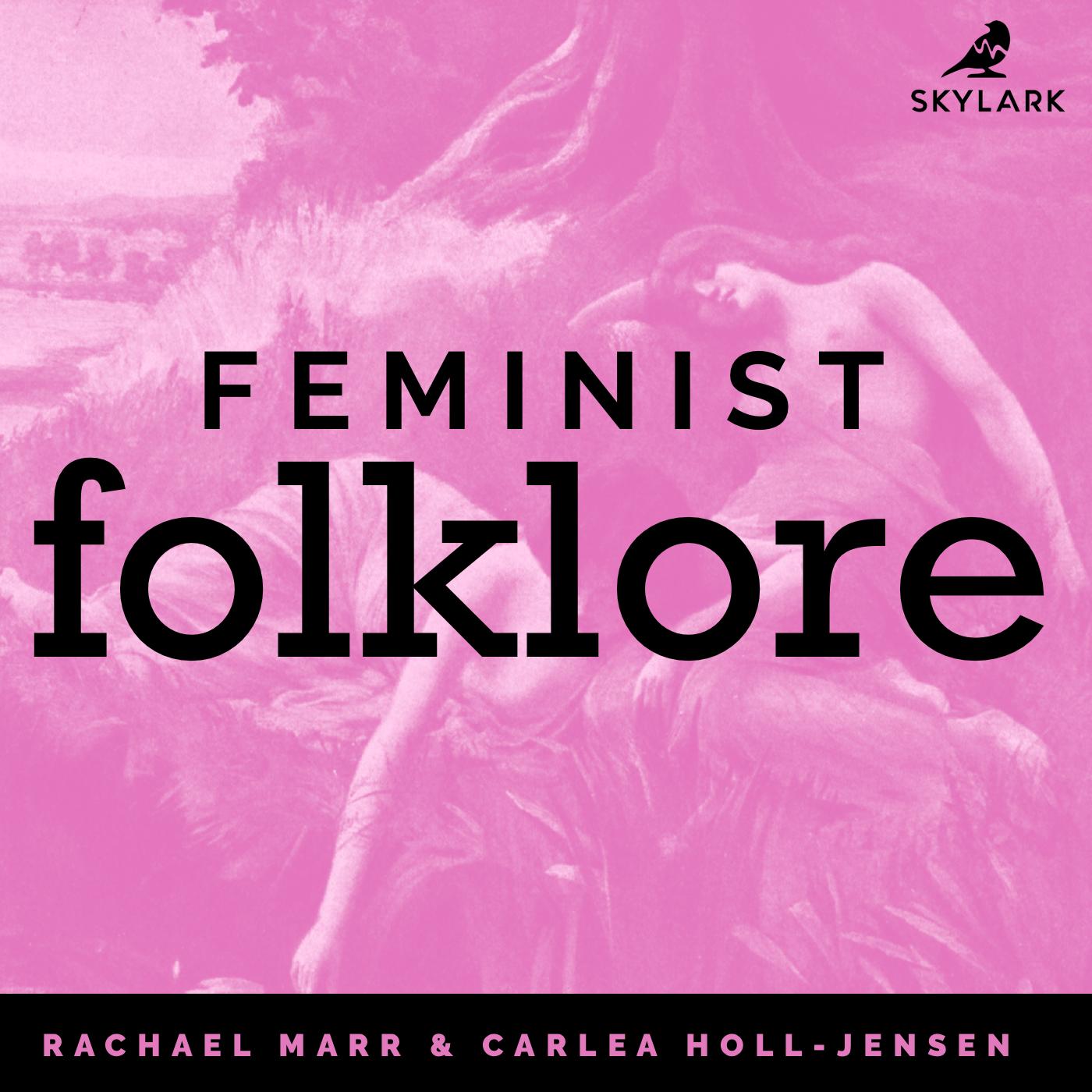 Feminist Folklore Podcast