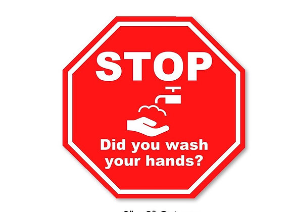 "25 Pack, 8"" x 8"", STOP - Did You Wash Your Hands?"