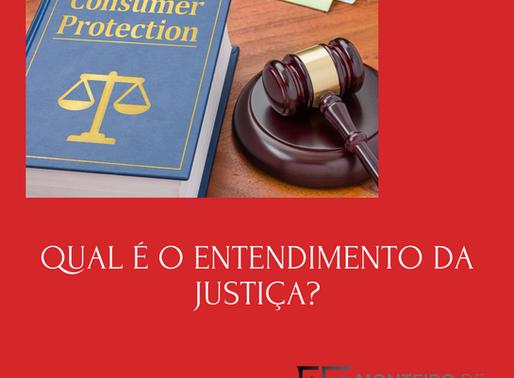 Qual é o entendimento da justiça?