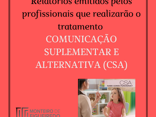 Relatórios emitidos por profissionais para tratamento Comunicação Suplementar e  Alternativa (CSA)