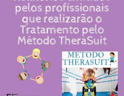 Relatórios emitidos pelos profissionais que realizarão o Tratamento pelo Método TheraSuit