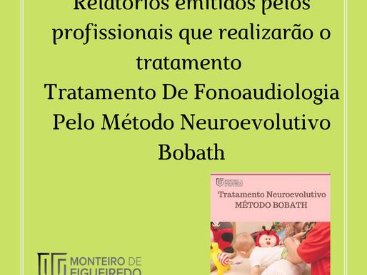 Relatórios emitidos por profissionais Tratamento De Fonoaudiologia Pelo Método Neuroevolutivo Bobath