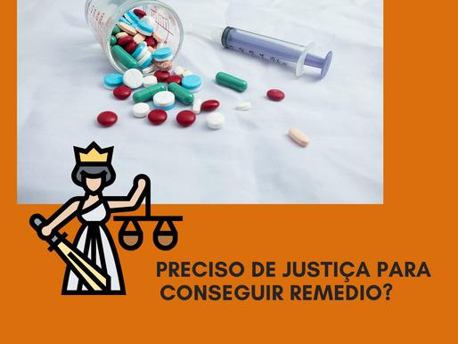 Somente para conseguir medicamentos eu posso acionar a justiça?
