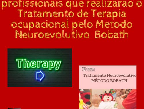 Relatórios emitidos pelos profissionais que realizarão o Tratamento Terapia ocupacional Bobath