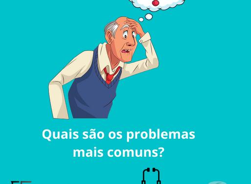 Quais são os problemas mais comuns?