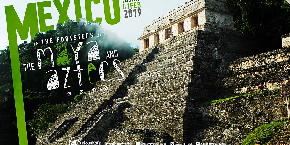 Mexico-In the Footsteps of the Maya and Aztecs!