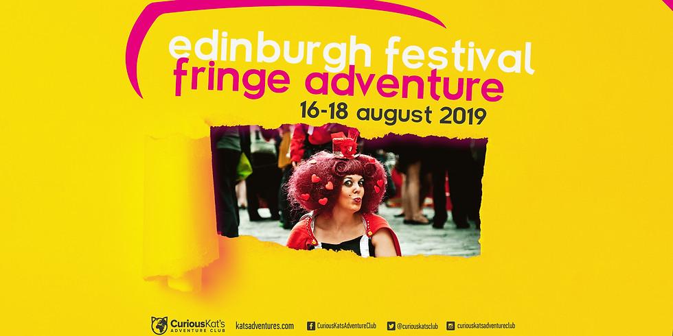 Edinburgh Festival - Fringe Adventure