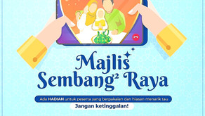 Majlis Sembang-Sembang Raya (Eid Fitr Chatting Party)