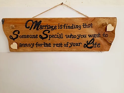 Marriage Is Finding That...: Rustic Wall Plaque