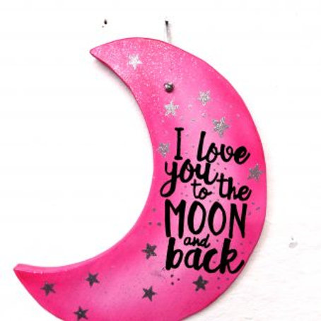 I love you to the moon and back Hanging wall Plaque. Pink & White