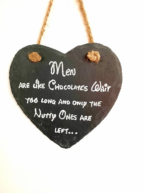 Slate Hanging Wall Plaque: Men are Like Chocolates