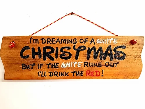I'm Dreaming of a White Christmas Rustic Wall Plaque