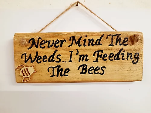 Never Mind The Bee's : Rustic Wall Plaque