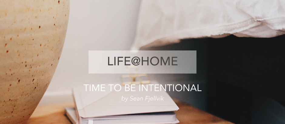 Time to be Intentional
