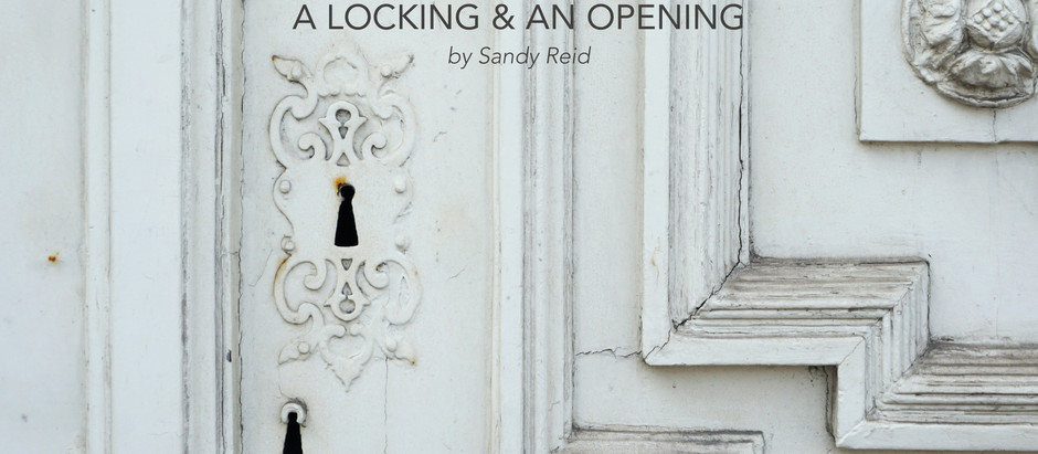 A Locking & An Opening