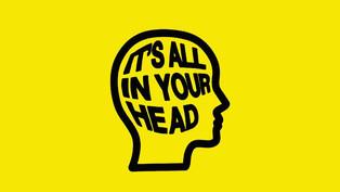Kuukauden kirjareflektio - IT'S ALL IN YOUR HEAD