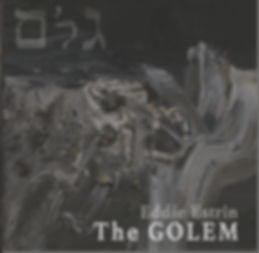 Eddie Estrin The Golem