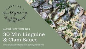 30 Minute Linguine & Clam Sauce