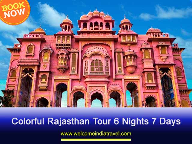 Colorful Rajasthan Tour 6 Nights 7 Days