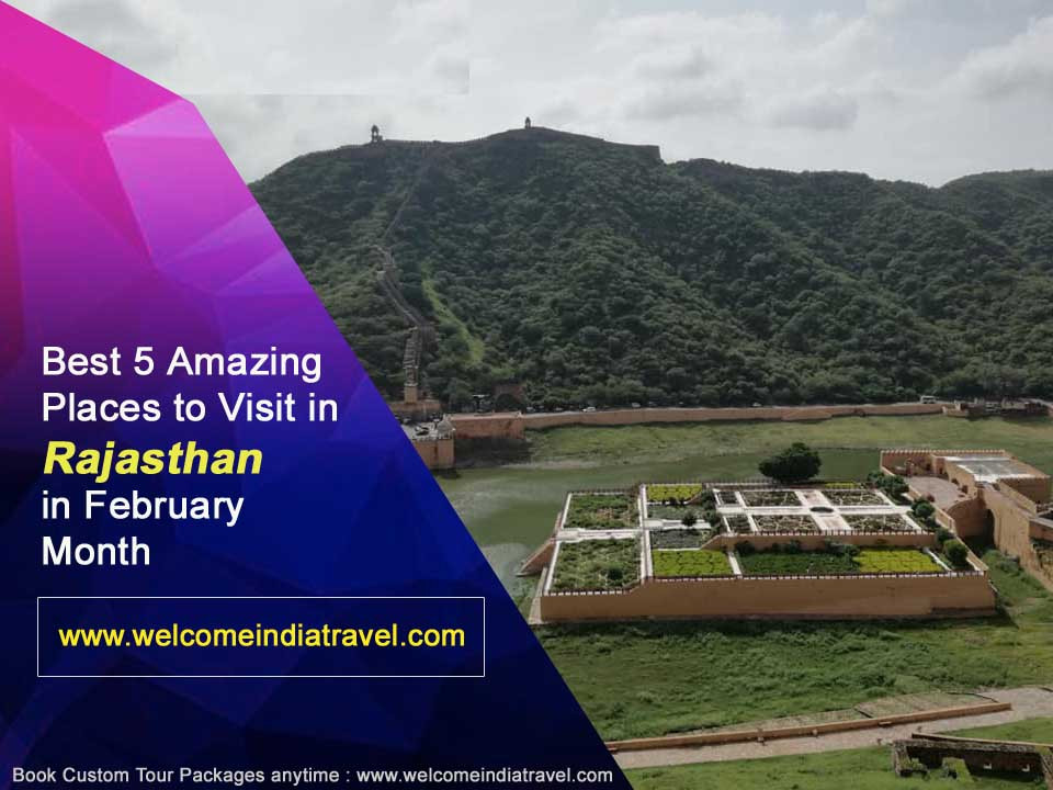 Best 5 amazing places to visit in rajasthan in February month