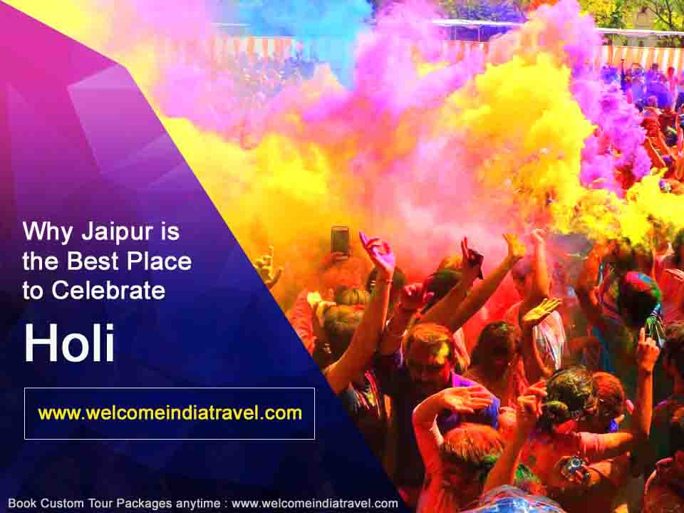 Why Jaipur is the Best Place to Celebrate Holi