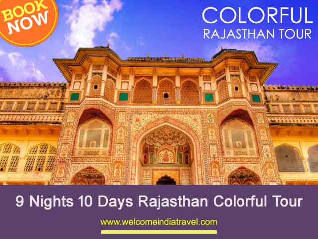 9 Nights 10 Days Rajasthan Colorful Tour Package