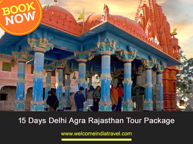 Delhi Agra Rajasthan Tour Package 15 Days