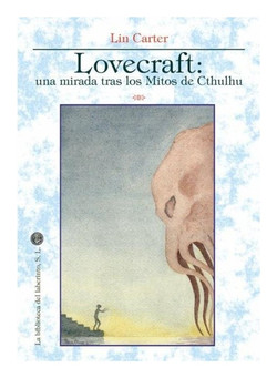 Ana González Hortelano Lovecraft Una mirada tras los mitos de Cthulhu
